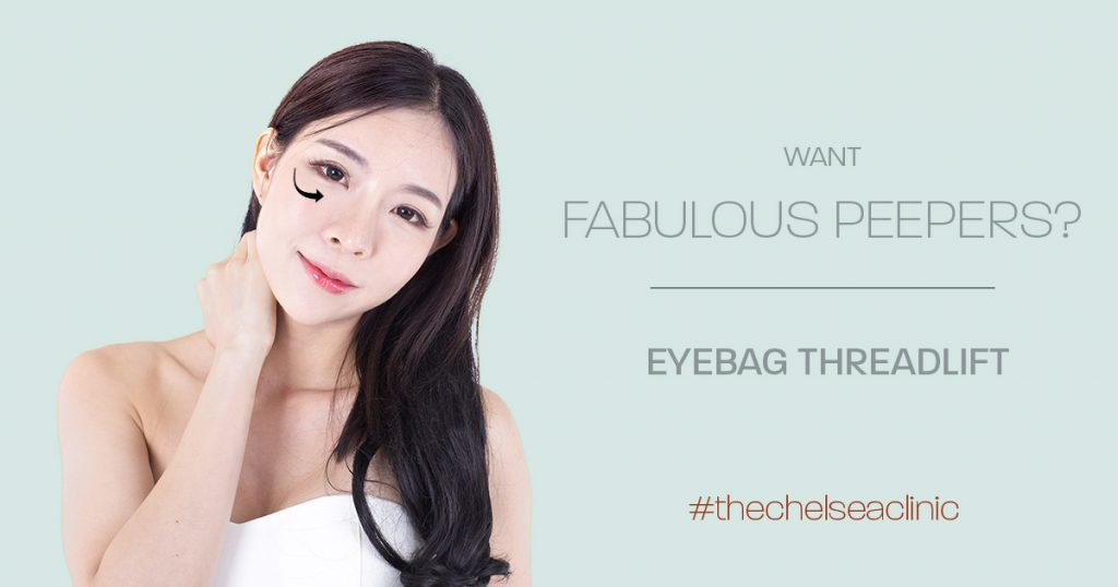 Eye Bags Treatment Singapore | Eye Bag Removal | The Chelsea Clinic